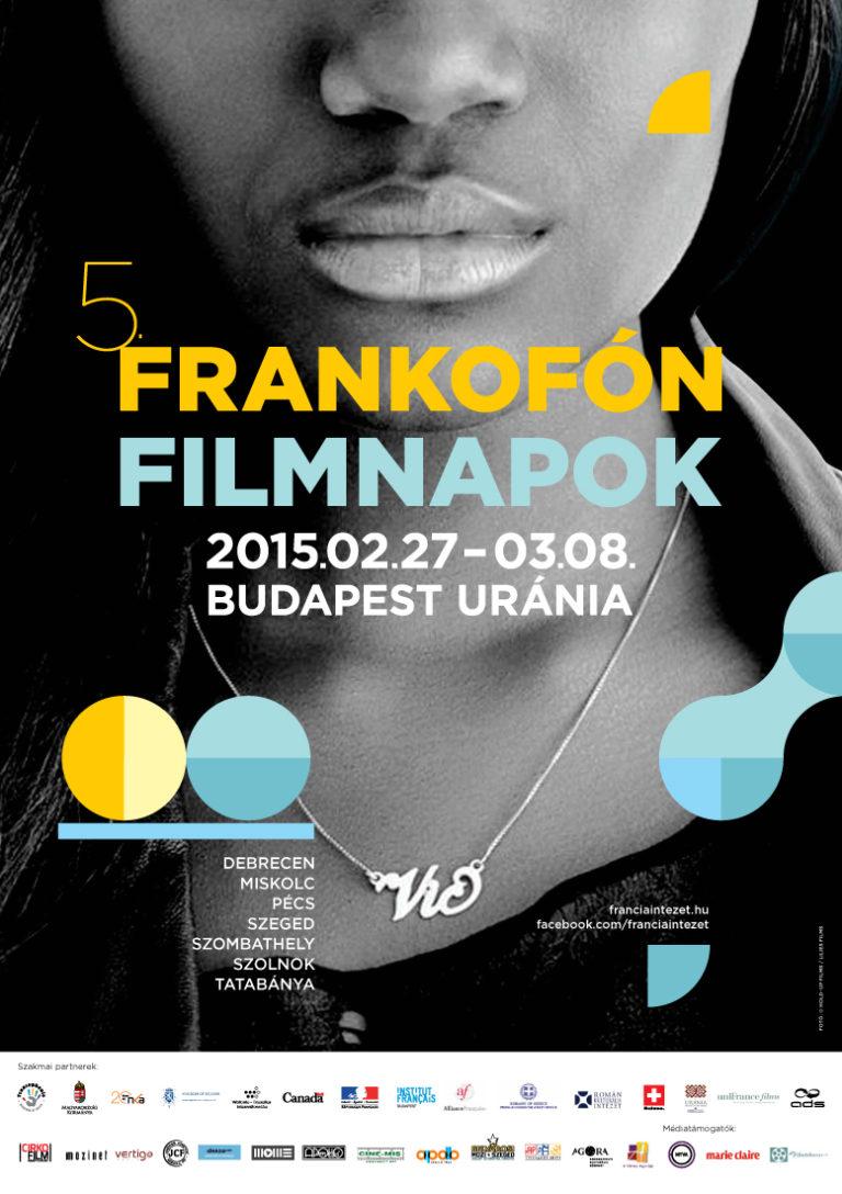 Frankofón Filmnapok az AGORA–Savaria Filmszínházban (2015.03.09-15.)